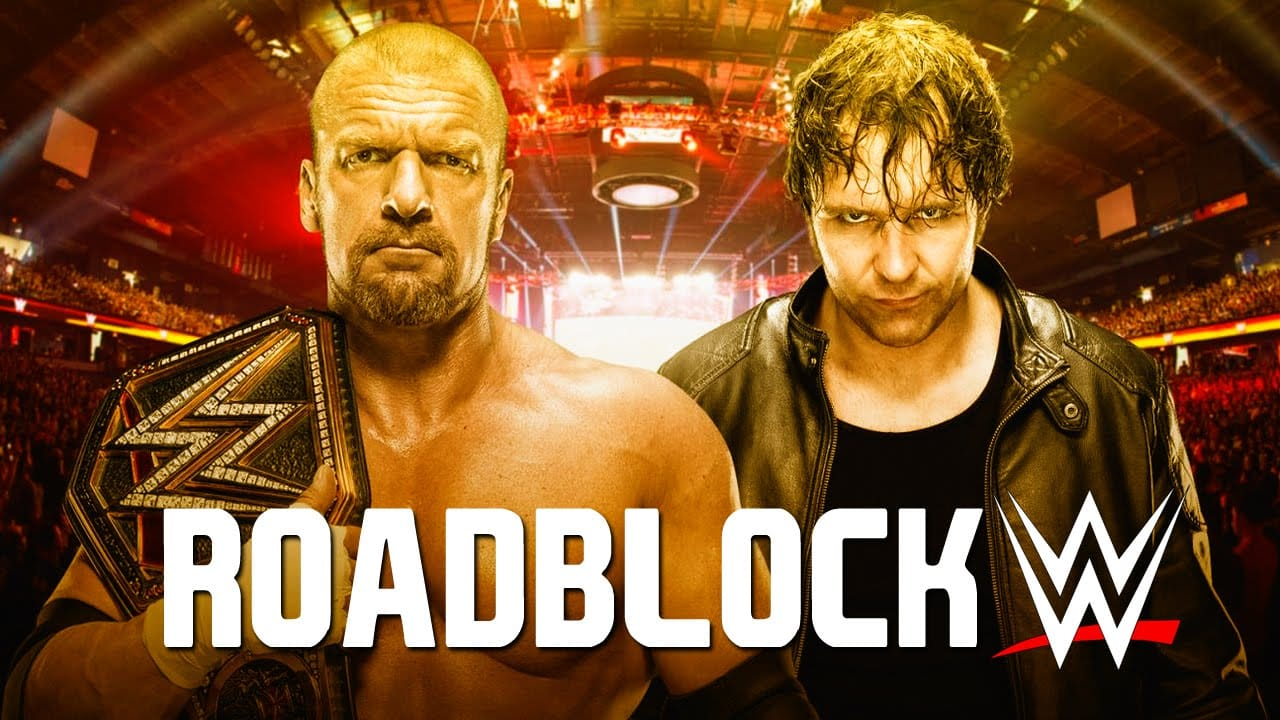 wwe roadblock | The Guy Blog