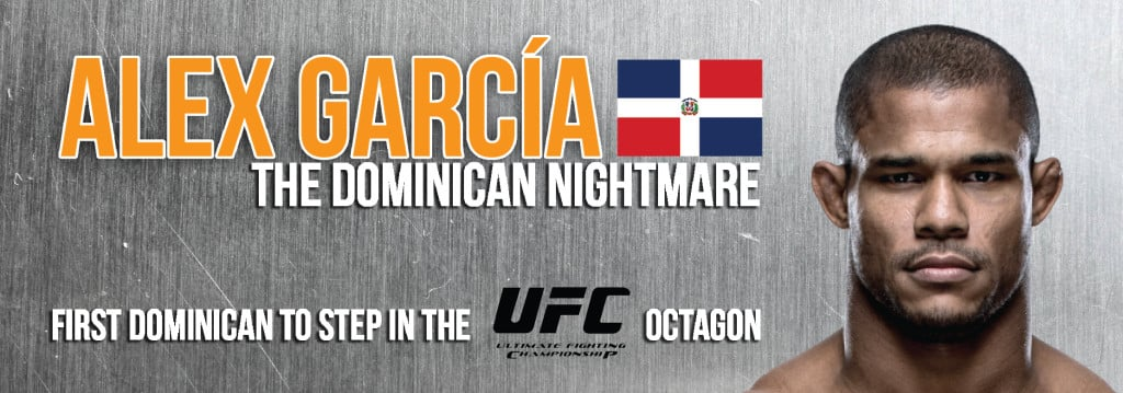 """Alex """"The Dominican Nightmare"""" Garcia Banner 