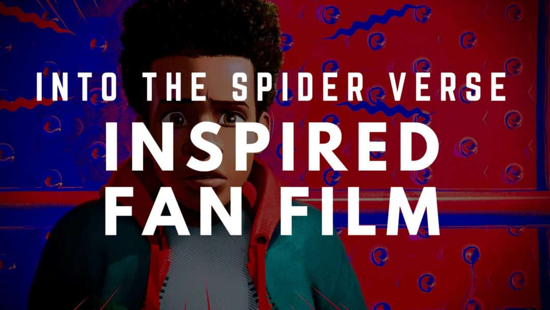 Best Movies on Netflix Into The Spiderverse Fan Film