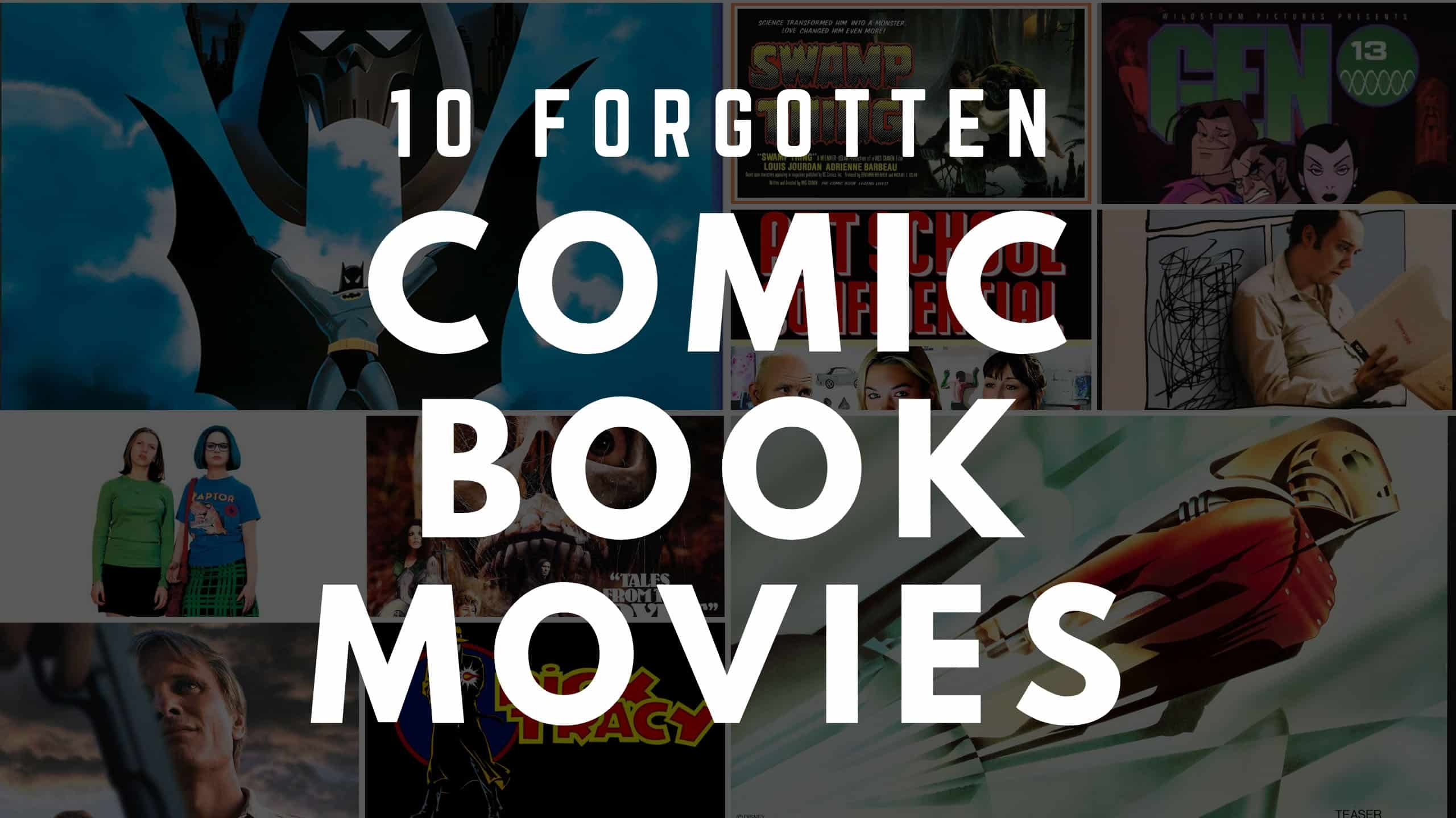 10 Forgotten Comic Book Movies